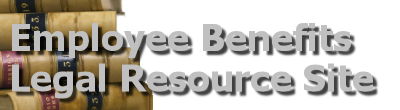 Employee Benefits Legal Resource Site
